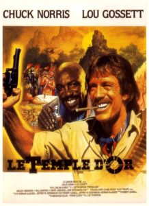 Le Temple d'Or Chuck Norris Lou Gossett Jr