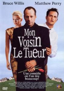 Affiche film Mon voisin le tueur Bruce Willis