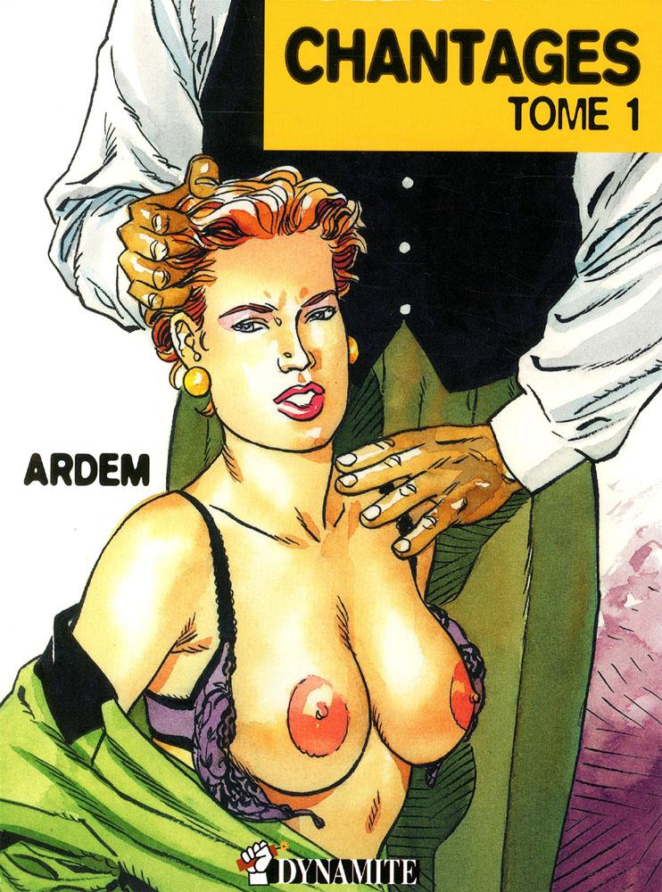 Couverture Chantages tome 1 Confessions érotiques Héléna Ardem Dynamite