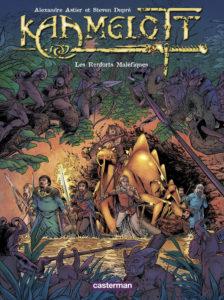 Kaamelott tome 9 Les renforts maléfiques Alexandre Astier Steven Dupré Casterman