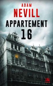 Couverture Appartement 16 Adam Nevill Bragelonne Terreur