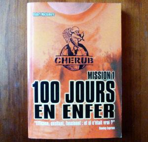 Cherub mission 1 100 jours en enfer Robert Muchamore Casterman