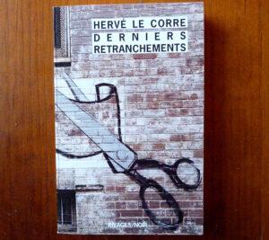 Couverture recueil nouvelles Derniers retranchements Hervé Le Corre Rivages noir