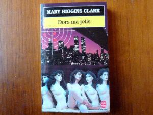 Couverture roman Dors ma jolie Mary Higgins Clark Le Livre de Poche