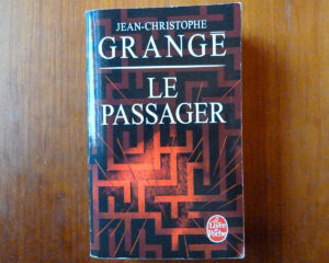 Couverture roman Le passager Jean-Christophe Grangé Le livre de poche