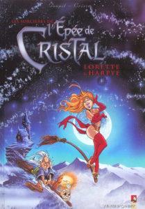 Lorette et Harpye les sorcières de l'épée de cristal Crisse Goupil Vents d'Ouest
