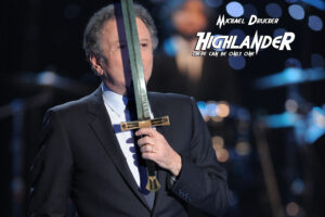 Michel Drucker Highlander There can be only one