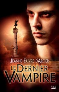 Le dernier vampire Jeanne Faivre d'Arcier