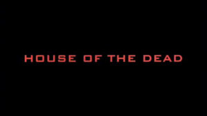 House of the Dead titre