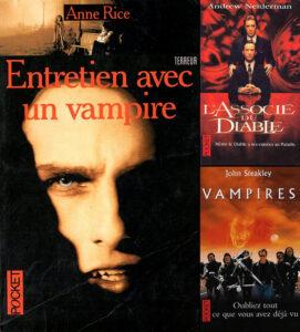 Entretien avec un vampire Anne Rice L'associé du diable Andrew Neiderman Vampires John Steakley Pocket Terreur