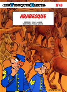 Les Tuniques Bleues 48 Arabesque Willy Lambil Raoul Cauvin Dupuis BD