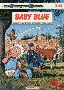 Les Tuniques Bleues 24 Baby Blue Willy Lambil Raoul Cauvin Dupuis BD