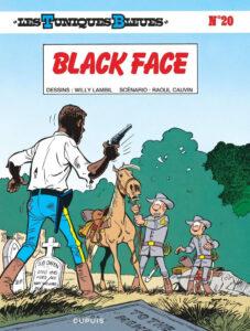 Les Tuniques Bleues 20 Black Face Willy Lambil Raoul Cauvin Dupuis BD