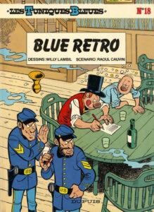 Les Tuniques Bleues 18 Blue retro Willy Lambil Raoul Cauvin Dupuis BD