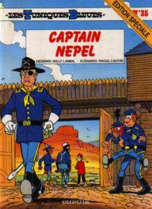 Les Tuniques Bleues 35 Captain Nepel Willy Lambil Raoul Cauvin Dupuis BD