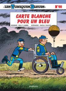 Les Tuniques Bleues 60 Carte blanche pour un Bleu Willy Lambil Raoul Cauvin Dupuis BD