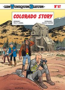 Les Tuniques Bleues 57 Colorado story Willy Lambil Raoul Cauvin Dupuis BD