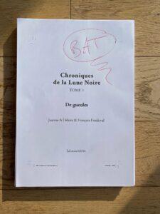 BAT Chroniques de la Lune Noire tome 1 De gueules Jeanne-A Debats François Froideval éditions Leha