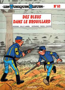Les Tuniques Bleues 52 Des Bleus dans le brouillard Willy Lambil Raoul Cauvin Dupuis BD
