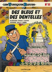 Les Tuniques Bleues 22 Des Bleus et des dentelles Willy Lambil Raoul Cauvin Dupuis BD