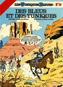 Les Tuniques Bleues 10 Des bleus et des tuniques Louis Salvérius Raoul Cauvin Dupuis BD