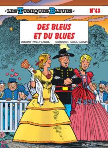 Les Tuniques Bleues 43 Des Bleus et du blues Willy Lambil Raoul Cauvin Dupuis BD