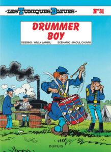 Les Tuniques Bleues 31 Drummer Boy Willy Lambil Raoul Cauvin Dupuis BD