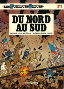 Les Tuniques Bleues 2 Du Nord au Sud Louis Salvérius Raoul Cauvin Dupuis BD