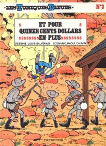 Les Tuniques Bleues 3 Et pour quinze cents dollars de plus Louis Salvérius Raoul Cauvin Dupuis BD