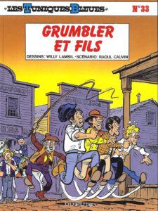 Les Tuniques Bleues 33 Grumbler et fils Willy Lambil Raoul Cauvin Dupuis BD