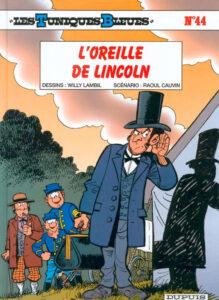 Les Tuniques Bleues 44 L'oreille de Lincoln Willy Lambil Raoul Cauvin Dupuis BD
