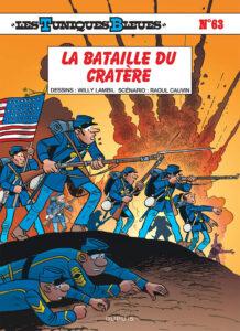 Les Tuniques Bleues 63 La bataille du cratère Willy Lambil Raoul Cauvin Dupuis BD
