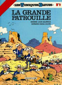 Les Tuniques Bleues 9 La grande patrouille Louis Salvérius Raoul Cauvin Dupuis BD