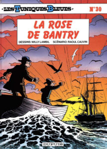 Les Tuniques Bleues 30 La rose de Bantry Willy Lambil Raoul Cauvin Dupuis BD