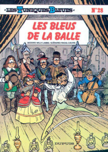 Les Tuniques Bleues 28 Les Bleus de la balle Willy Lambil Raoul Cauvin Dupuis BD