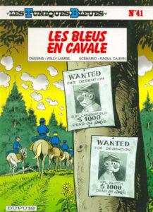 Les Tuniques Bleues 41 Les Bleus en cavale Willy Lambil Raoul Cauvin Dupuis BD