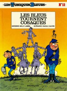 Les Tuniques Bleues 12 Les Bleus tournent cosaques Willy Lambil Raoul Cauvin Dupuis BD
