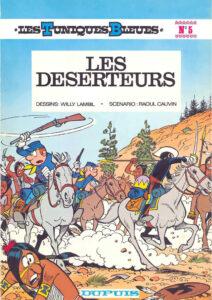 Les Tuniques Bleues 5 Les déserteurs Willy Lambil Raoul Cauvin Dupuis BD