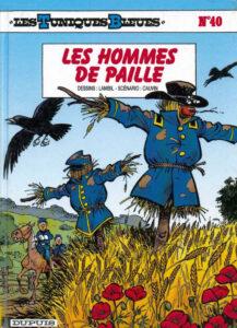 Les Tuniques Bleues 40 Les hommes de paille Willy Lambil Raoul Cauvin Dupuis BD