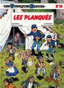 Les Tuniques Bleues 38 Les planqués Willy Lambil Raoul Cauvin Dupuis BD