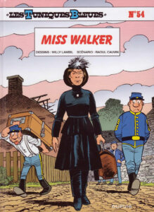 Les Tuniques Bleues 54 Misss Walker Willy Lambil Raoul Cauvin Dupuis BD