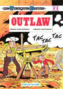 Les Tuniques Bleues 4 Outlaw Louis Salvérius Raoul Cauvin Dupuis BD