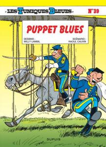 Les Tuniques Bleues 39 Puppet blues Willy Lambil Raoul Cauvin Dupuis BD