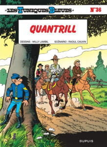Les Tuniques Bleues 36 Quantrill Willy Lambil Raoul Cauvin Dupuis BD