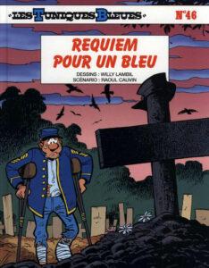 Les Tuniques Bleues 46 Requiem pour un Bleu Willy Lambil Raoul Cauvin Dupuis BD
