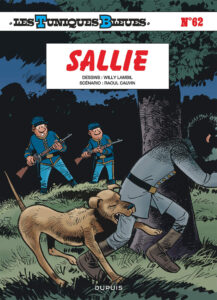 Les Tuniques Bleues 62 Sallie Willy Lambil Raoul Cauvin Dupuis BD