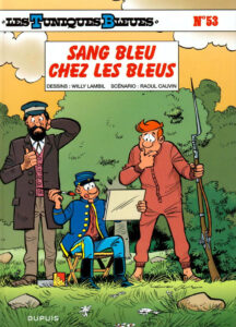 Les Tuniques Bleues 53 Sang bleu chez les Bleus Willy Lambil Raoul Cauvin Dupuis BD