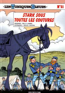 Les Tuniques Bleues 51 Stark sous toutes les coutures Willy Lambil Raoul Cauvin Dupuis BD