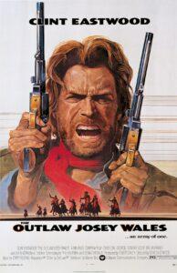 Affiche Josey Wales hors-la-loi Clint Eastwood