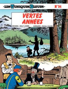 Les Tuniques Bleues 34 Vertes années Willy Lambil Raoul Cauvin Dupuis BD